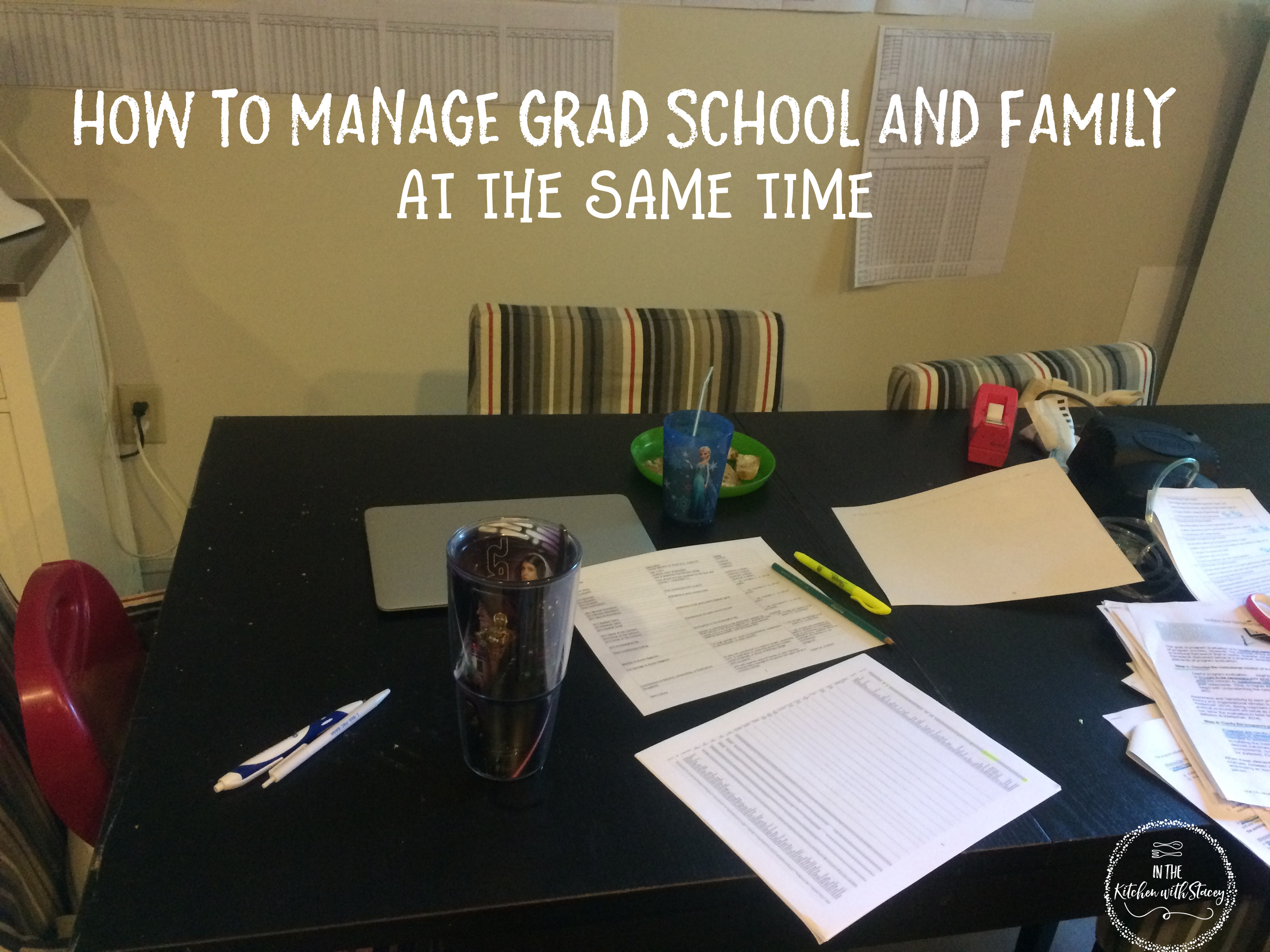 how to manage grad school and family at the same time