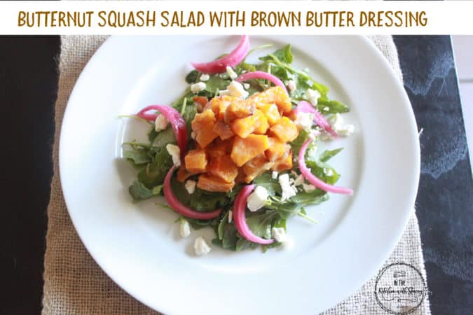 Roasted sweet butternut squash pairs beautifully with spicy arugula, creamy goat cheese, tangy pickled red onions and brown butter dressing.