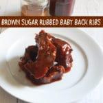 Brown Sugar Rubbed Baby Back Ribs
